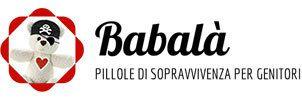 Babala - Pillole di Sopravvivenza per Genitori